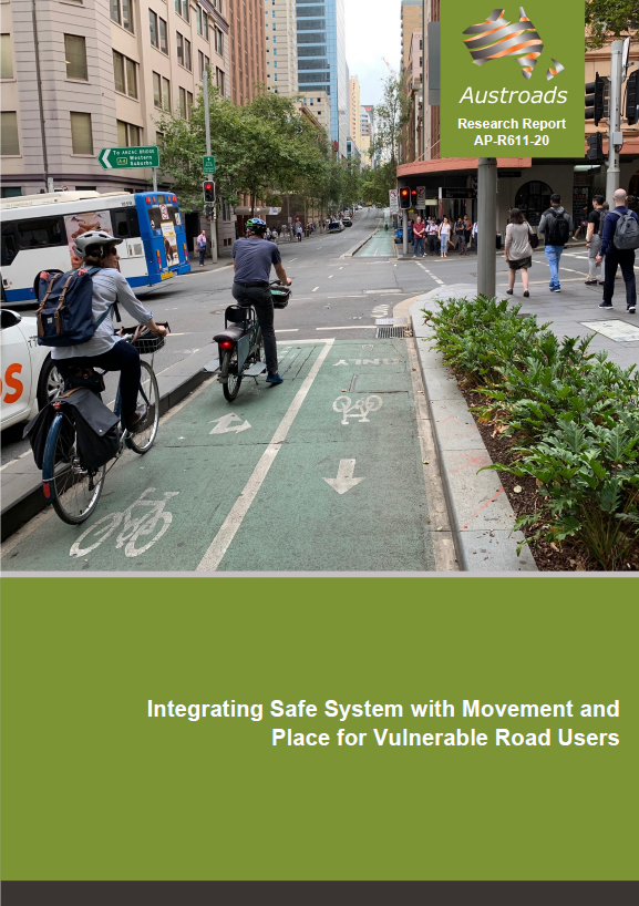 Integrating Safe System with Movement and Place for Vulnerable Road Users, Austroads 2020